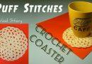 142 – Crochet Puff St Coaster