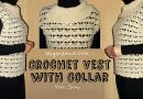 143 – Crochet Vest with Collar