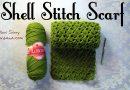 116 – DIY Shell Stitch Scarf
