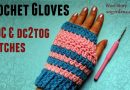 117 – DIY How to Crochet a Gloves