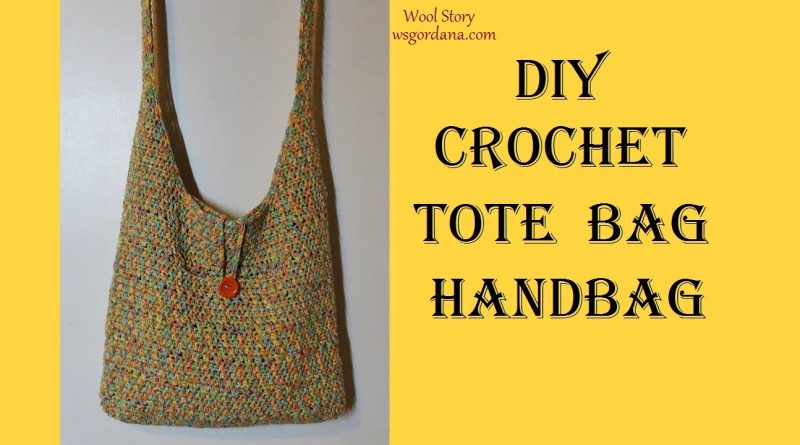 Diy Crochet Easy Tote Bag Handbag Wool Story By Gordana
