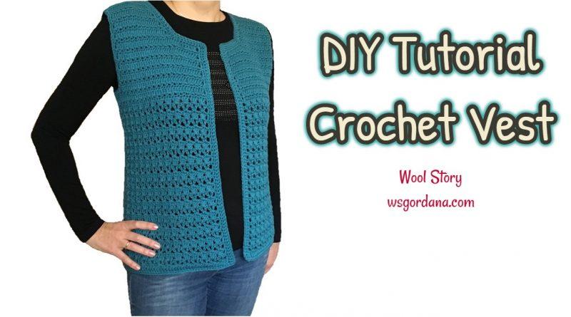 217 – DIY Tutorial Crochet Simple Vest