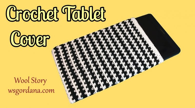 222– DIY How to Crochet Easy Tablet Cover