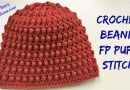 228 – Crochet Beanie FP Puff stitch Tutorial