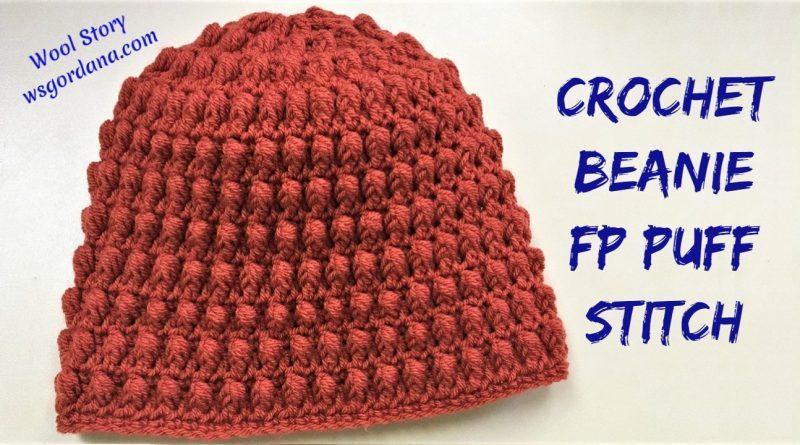 228 – Crochet Beanie FP Puff stitch Tutorial