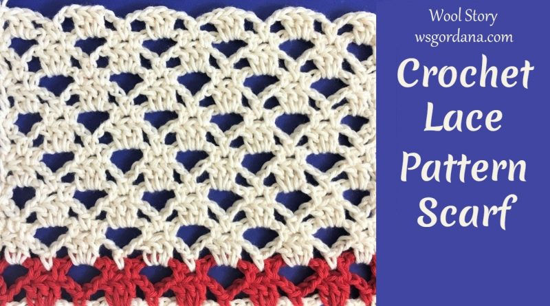 232 – Crochet Lace Pattern for Scarf or other projects