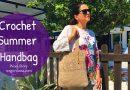 241 – How to Crochet a Summer Beach Handbag