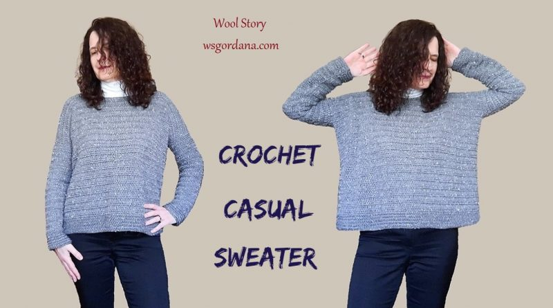 312 – How to Crochet a Casual and Warm Sweater